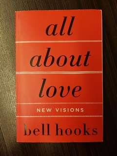 016. All About Love : New Visions, By Bell Hooks