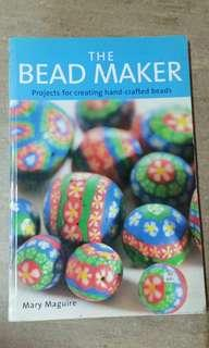 The bead maker