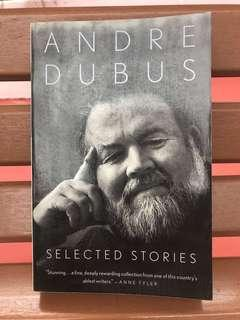 Andre Dubes selected stories