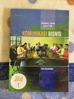 Buku Kuliah Manajemen/Bisnis - KOMUNIKASI BISNIS, Courtland % John, Edisi 9 Jilid 1