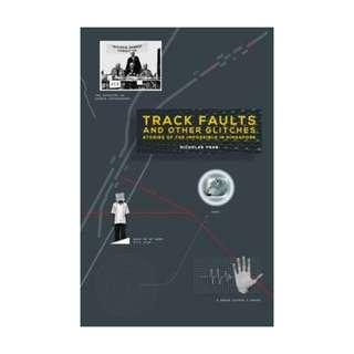 🚚 Track Faults and Other Glitches: Stories of the Impossible in Singapore by Nicholas Yong
