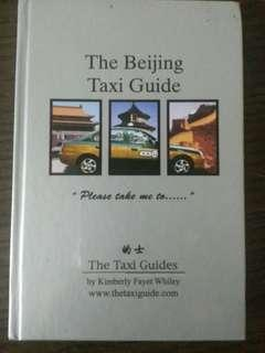 BEIJING TAXI GUIDE by WHILEY, KIMBERLY FAYET (Hardcover - 2007)
