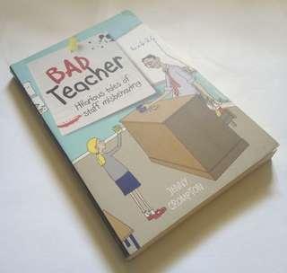 Jenny Crompton - Bad Teacher: Hilarious Tales of Staff Misbehaving