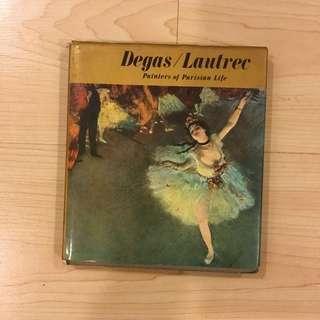 Degas / Lautrec : Painters of Parisian Life