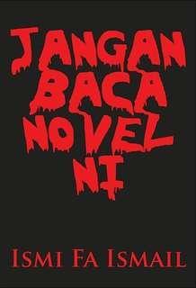 JANGAN BACA NOVEL NI