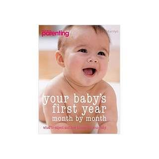 "Your Baby's First Year (""Practical Parenting"") Paperback – November 3, 2008  by Richard C. Woolfson (Author), Anne Richley (Author), Lowri Kew (Author)"