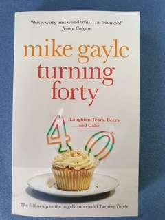 🚚 Turning Forty by Mike Gayle