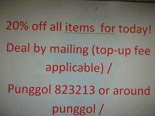 20% all items especially for deal in punggol