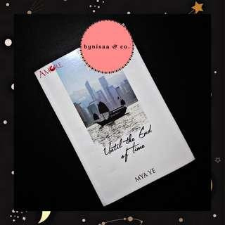 Preloved novel : Until The End Of Time by Mya Ye