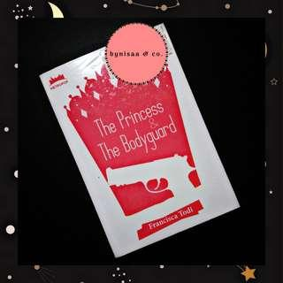 Preloved novel : The Princess & The Bodyguard by Francisca Todi
