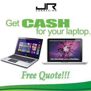 CASH FOR YOUR LAPTOPS