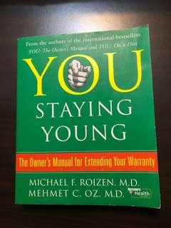 🚚 You: Staying Young: The Owner's Manual for Extending Your Warranty