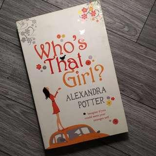 Who's That Girl - Alexandra Potter