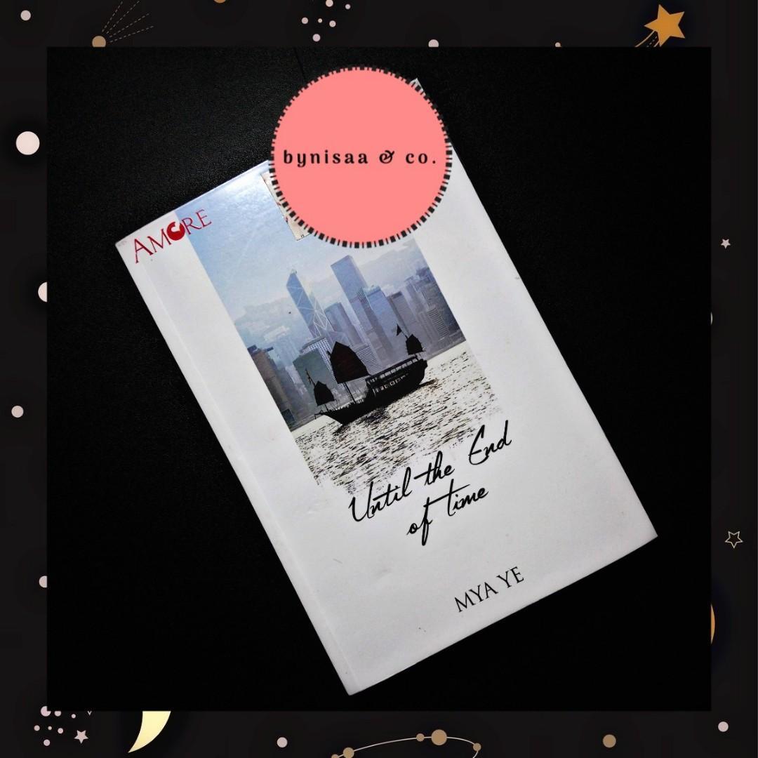 Preloved novel : Until The End Of Time by Mya Ye