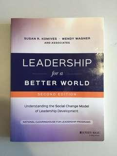 Leadership for a Better World - Second Edition - Understanding the Social Change Model of Leadership Development