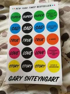 Super Sad True Love Story by Gary Shyteyngart