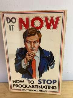 Do It Now: How to Stop Procrastinating by William J. Knaus (Author)