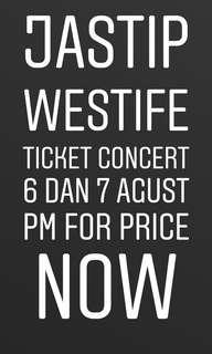 Jastip Eticket Westlife 6 dan 7 Agust 2019