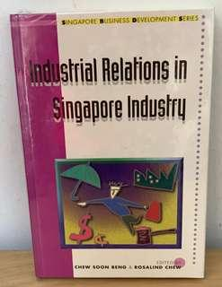Industrial Relations in Singapore Industry (Singapore Business Development Series) by M. Ariff, Cham Tao Soon, Yaw A. Debrah, Goh Wee Chew, Brian Lawrence, Leong Choon Chiang, Lim Siew Ngoh, Peter Isaac Low