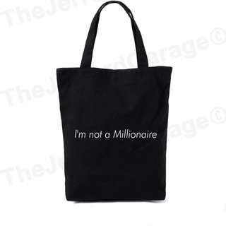 I'm not a Millionaire Tote bag