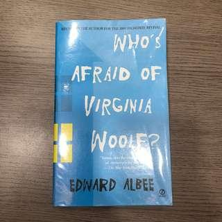 Who's Afraid of Virginia Wolf by Edward Albee
