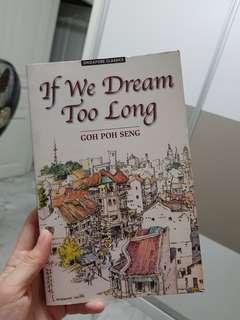 🚚 If We Dream Too Long