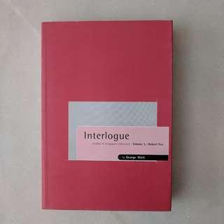 USED BOOK (LIKE NEW) - INTERLOGUE - STUDIES IN SINGAPORE LITERATURE VOLUME 5: ROBERT YEO