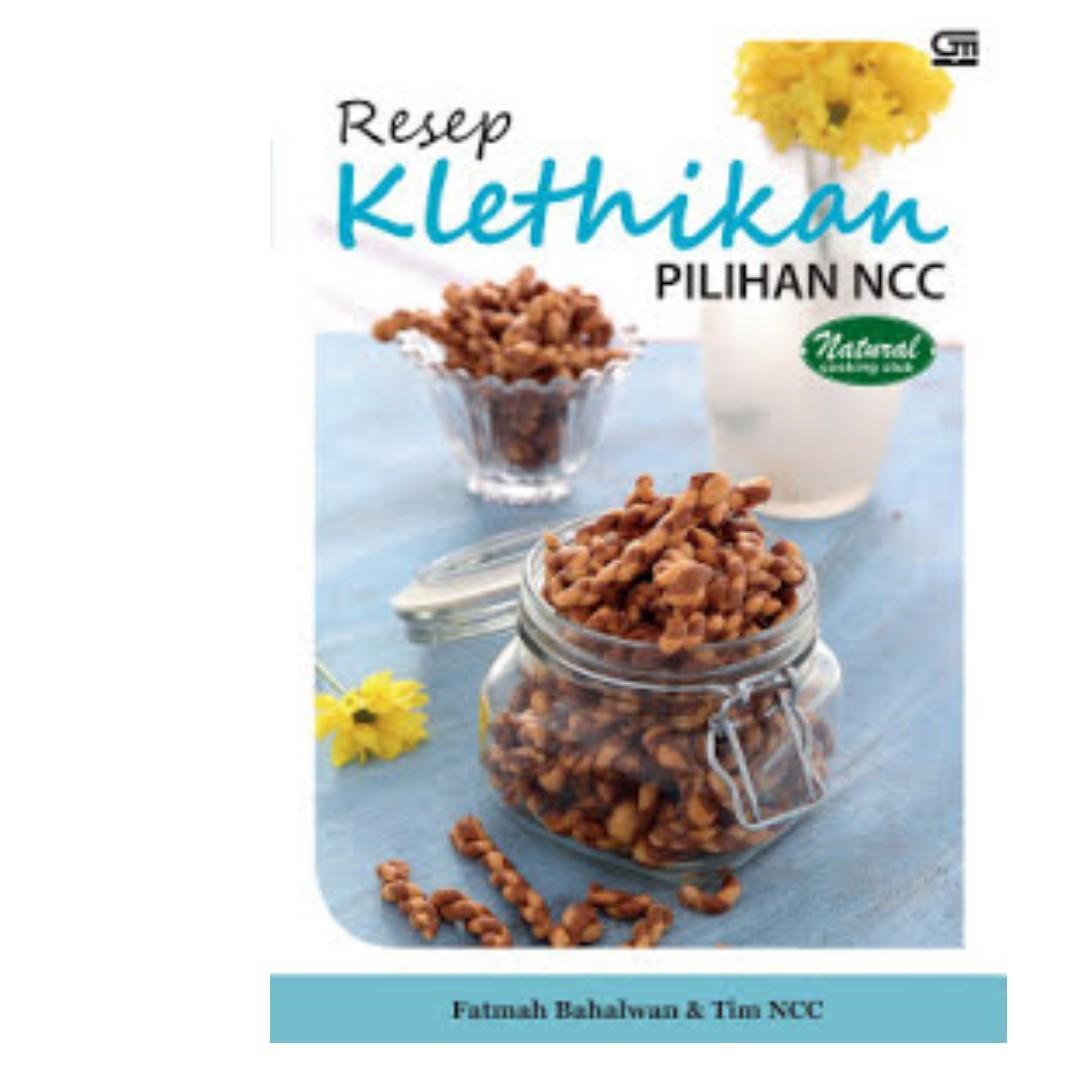 Ebook Resep Kletikhan Pilihan Ncc - Fatmah Bahalwan & Tim NCC