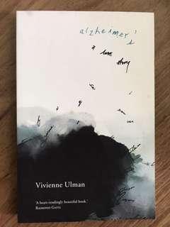 Alzheimer's A Love Story by Vivienne Ulman