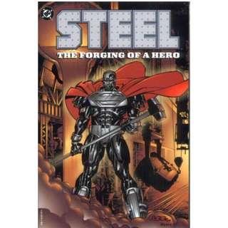 Steel Forging of a Hero