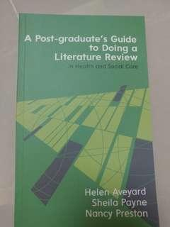 A post-graduated guide to doing a literature review