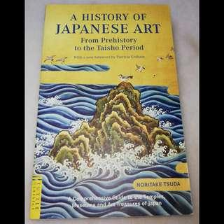 A history of Japanese art from prehistory to the Taisho period by Noritake Tsuda