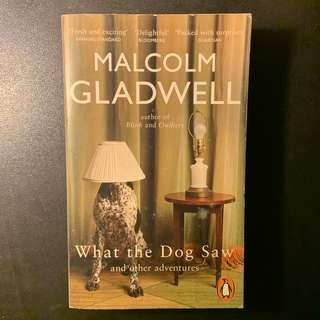 🚚 WHAT THE DOG SAW & OTHER ADVENTURES by MALCOLM GLADWELL