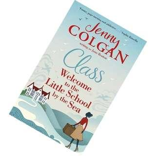 Class: Welcome to the Little School by the Sea (Maggie Adair #1) by Jane Beaton (Pseudonym),  Jenny Colgan