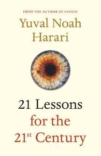 🚚 21 Lessons for the 21st Century by Yuval Noah Harari