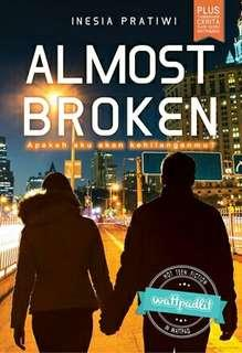 Almost Broken by Inesia Pratiwi