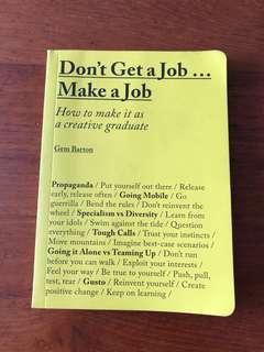 🚚 Don't Get a Job, Make a Job by Gen Barton