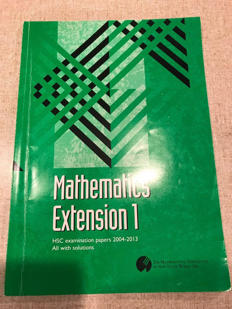 HSC Mathematics 3 Unit Extension 1 HSC examination papers 2004 - 2013 all with solutions