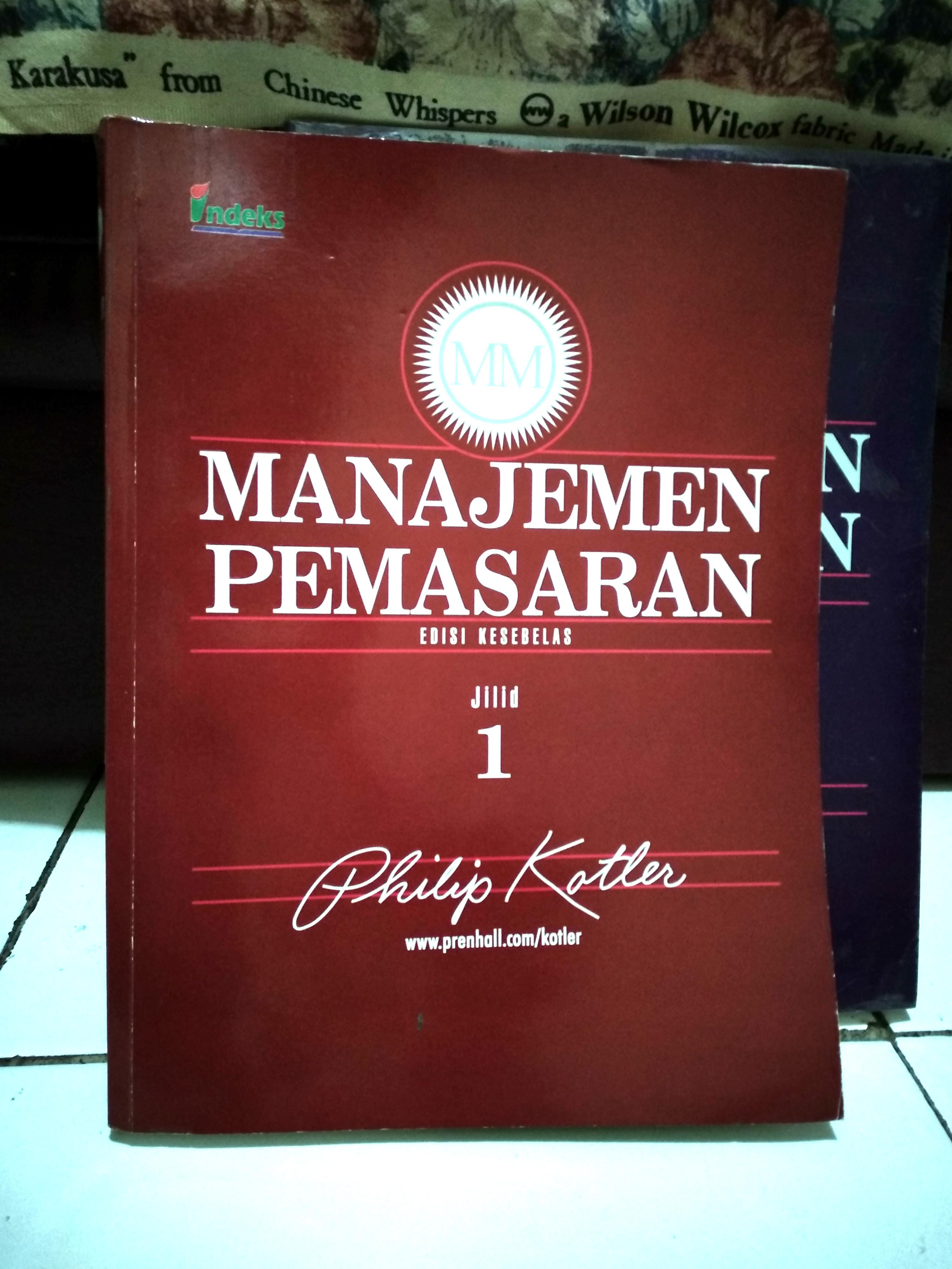 Manajemen Pemasaran, Philip Kotler, edisi (11) bhs Indonesia