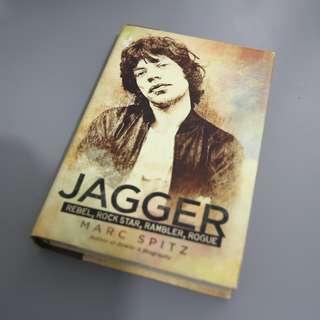Jagger: Rebel, Rock Star, Rambler, Rogue by Marc Spitz