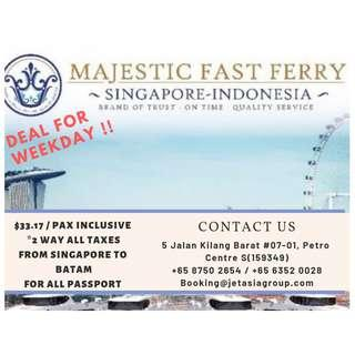 Majestic Ferry Ticket 2WAY  (WeekDays  & WeekEnd Deals)