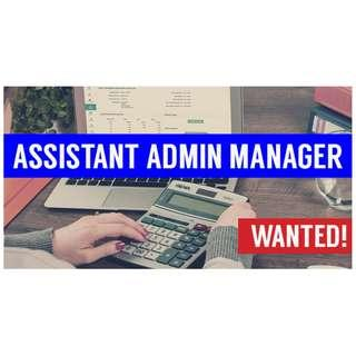 Wanted! Assistant Admin Manager