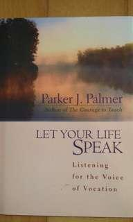 Let your life speak.Motivational and inspiring book