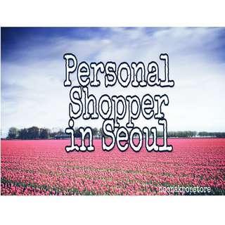 PERSONAL SHOPPER IN SEOUL