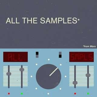 Samples From Mars (ALL THE SAMPLES) Libraries