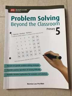 Problem Solving Beyond the Classroom P5 Maths