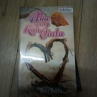 Novel Aku yang kau cinta muna mahira