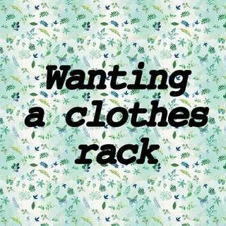 I need a Clothing Rack