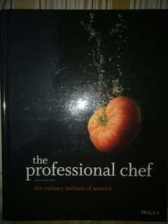 The Professional Chef ninth edition - The Culinary institute of America