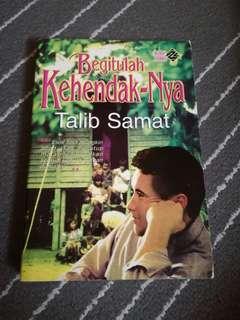 Begitulah Kehendak-Nya by Talib Samat